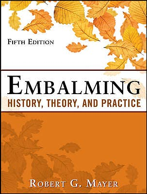 Portada del libro 9780071741392 Embalming: History, Theory and Practice