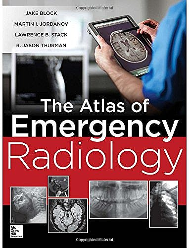 Portada del libro 9780071744423 Atlas of Emergency Radiology