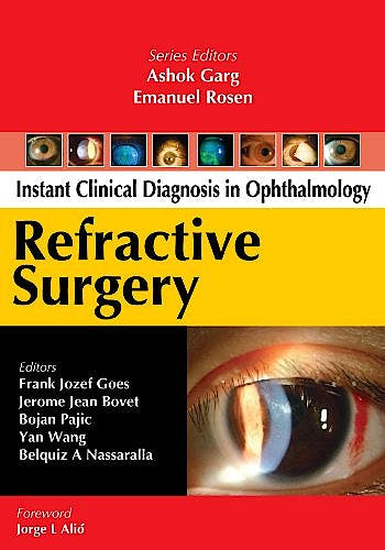 Portada del libro 9780071749473 Instant Clinical Diagnosis in Ophthlamology: Refractive Surgery