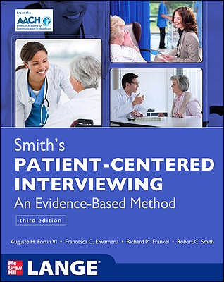 Portada del libro 9780071760003 Smith's Patient-Centered Interviewing. an Evidence-Based Method. Lange