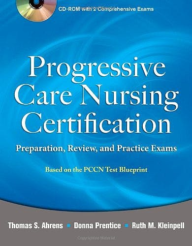 Portada del libro 9780071761444 Progressive Care Nursing Certification: Preparation, Review, and Practice Exams
