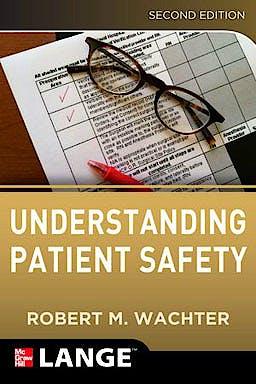 Portada del libro 9780071765787 Understanding Patient Safety