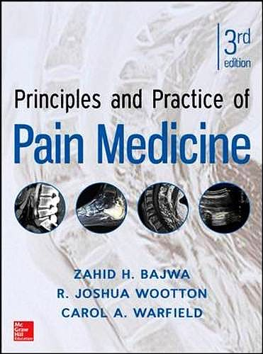 Portada del libro 9780071766838 Principles and Practice of Pain Medicine