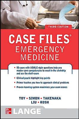 Portada del libro 9780071768542 Case Files: Emergency Medicine (Lange Case Files)