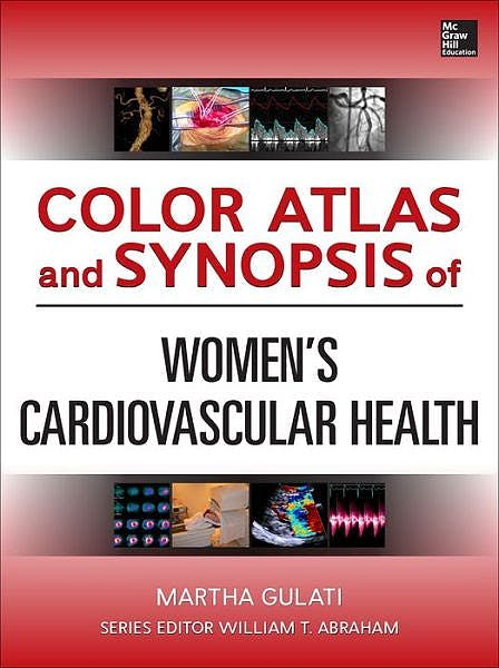 Portada del libro 9780071786201 Color Atlas and Synopsis of Womens Cardiovascular Health