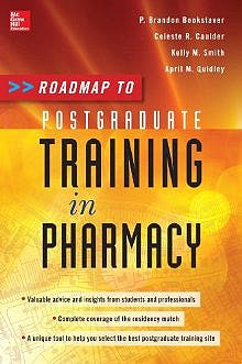 Portada del libro 9780071788755 Roadmap to Postgraduate Training in Pharmacy