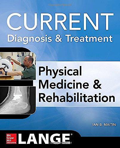 Portada del libro 9780071793292 Current Diagnosis and Treatment Physical Medicine and Rehabilitation