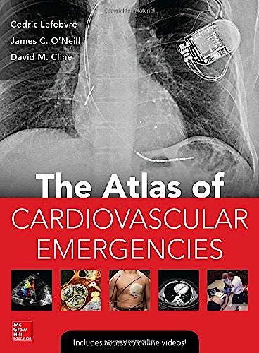 Portada del libro 9780071793940 The Atlas of Cardiovascular Emergencies