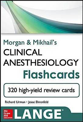 Portada del libro 9780071797948 Morgan and Mikhail's Clinical Anesthesiology Flashcards