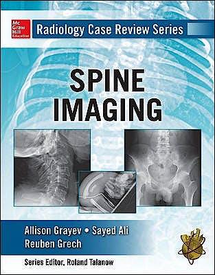 Portada del libro 9780071798082 Spine (Radiology Case Review Series)