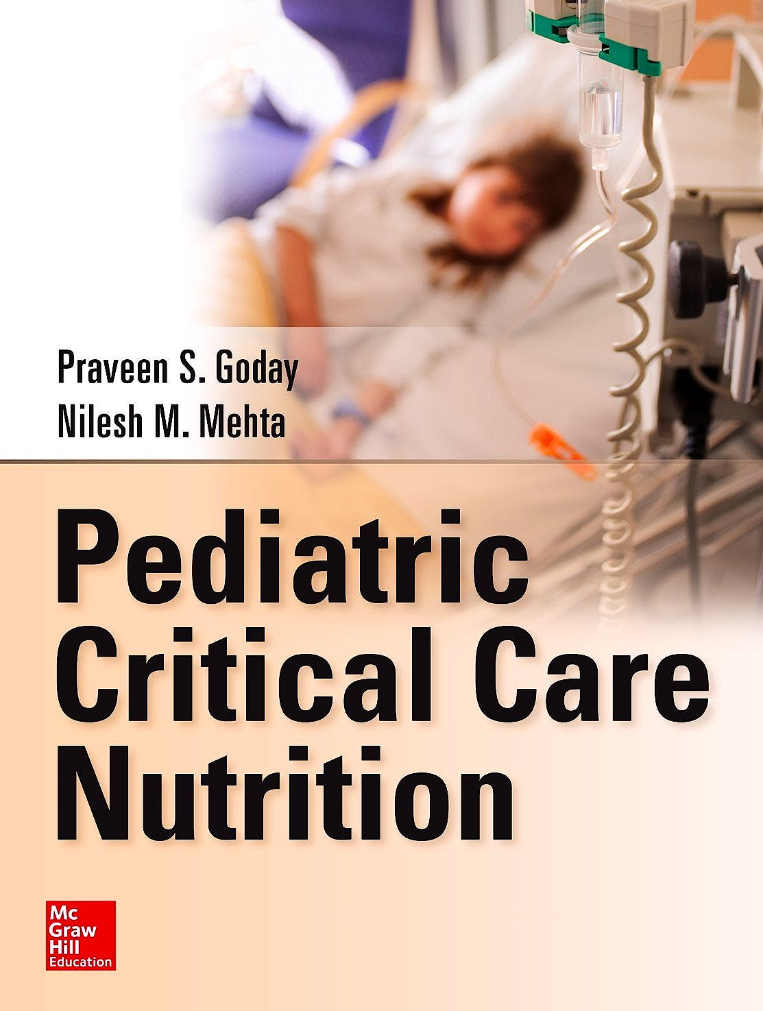 Portada del libro 9780071798525 Pediatric Critical Care Nutrition