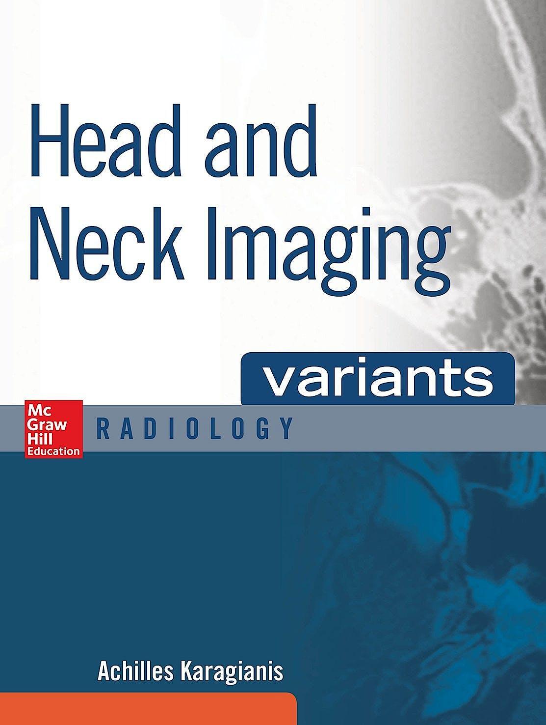 Portada del libro 9780071808675 Variants Head and Neck Imaging