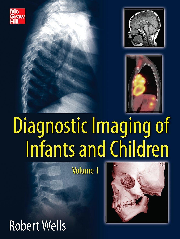 Portada del libro 9780071810036 Diagnostic Imaging of Infants and Children