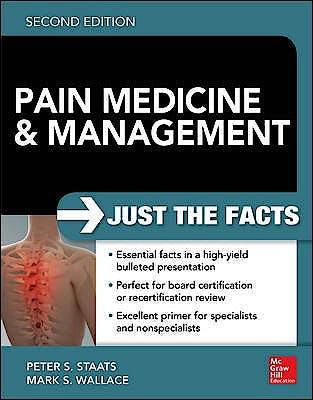Portada del libro 9780071817455 Pain Medicine and Management: Just the Facts