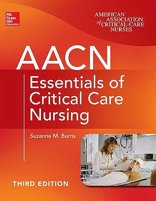 Portada del libro 9780071822794 Aacn Essentials of Critical Care Nursing