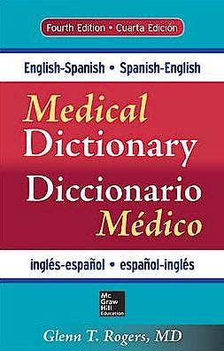 Portada del libro 9780071829113 Medical Dictionary Diccionario Medico. English-Spanish/spanish-English