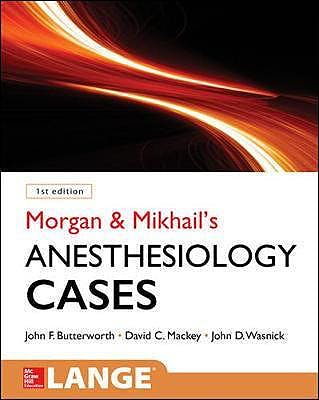 Portada del libro 9780071836128 Morgan and Mikhail's Clinical Anesthesiology Cases. LANGE