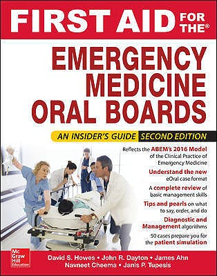 Portada del libro 9780071839853 First Aid For The Emergency Medicine Oral Boards