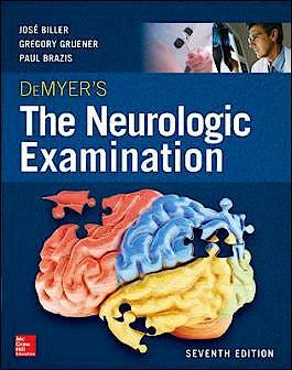 Portada del libro 9780071841610 DeMyer's The Neurologic Examination: A Programmed Text