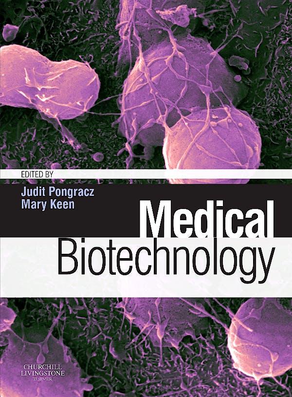 Portada del libro 9780080451350 Medical Biotechnology