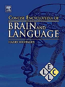 Portada del libro 9780080964980 Concise Encyclopedia of Brain and Language