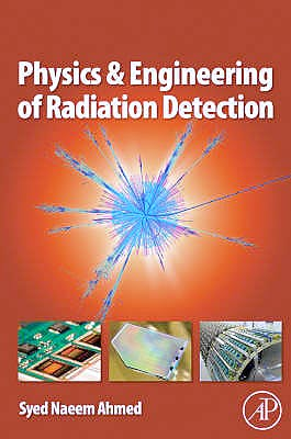 Portada del libro 9780120455812 Physics and Engineering of Radiation Detection