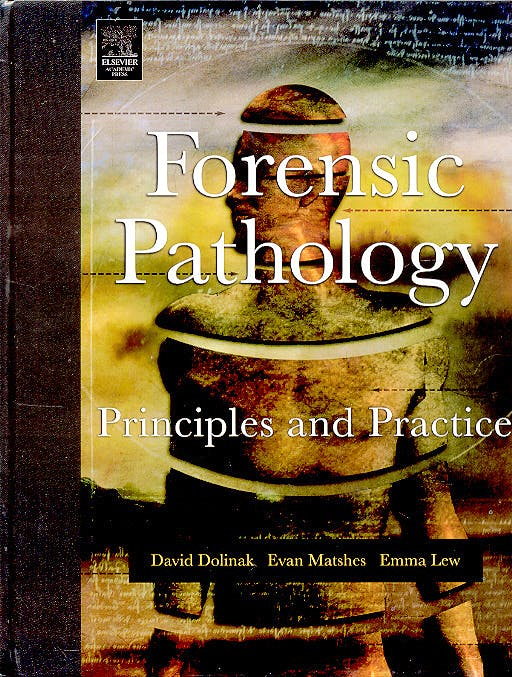 Portada del libro 9780122199516 Forensic Pathology. Principles and Practice