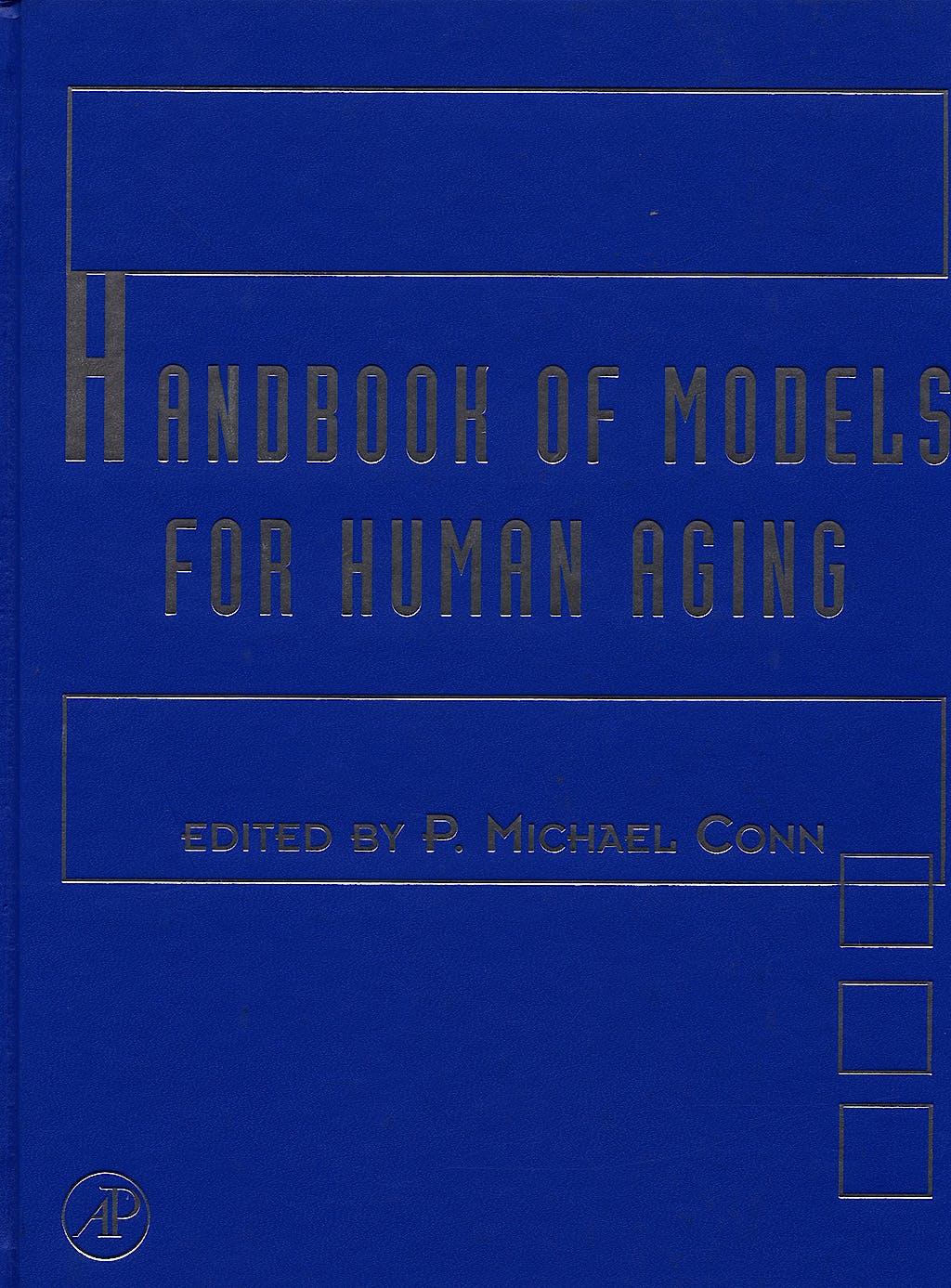 Portada del libro 9780123693914 Handbook of Models for Human Aging