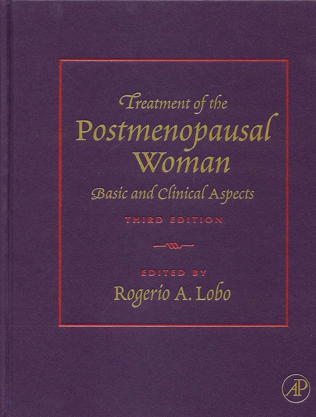 Portada del libro 9780123694430 Treatment of the Postmenopausal Woman. Basic and Clinical Aspects