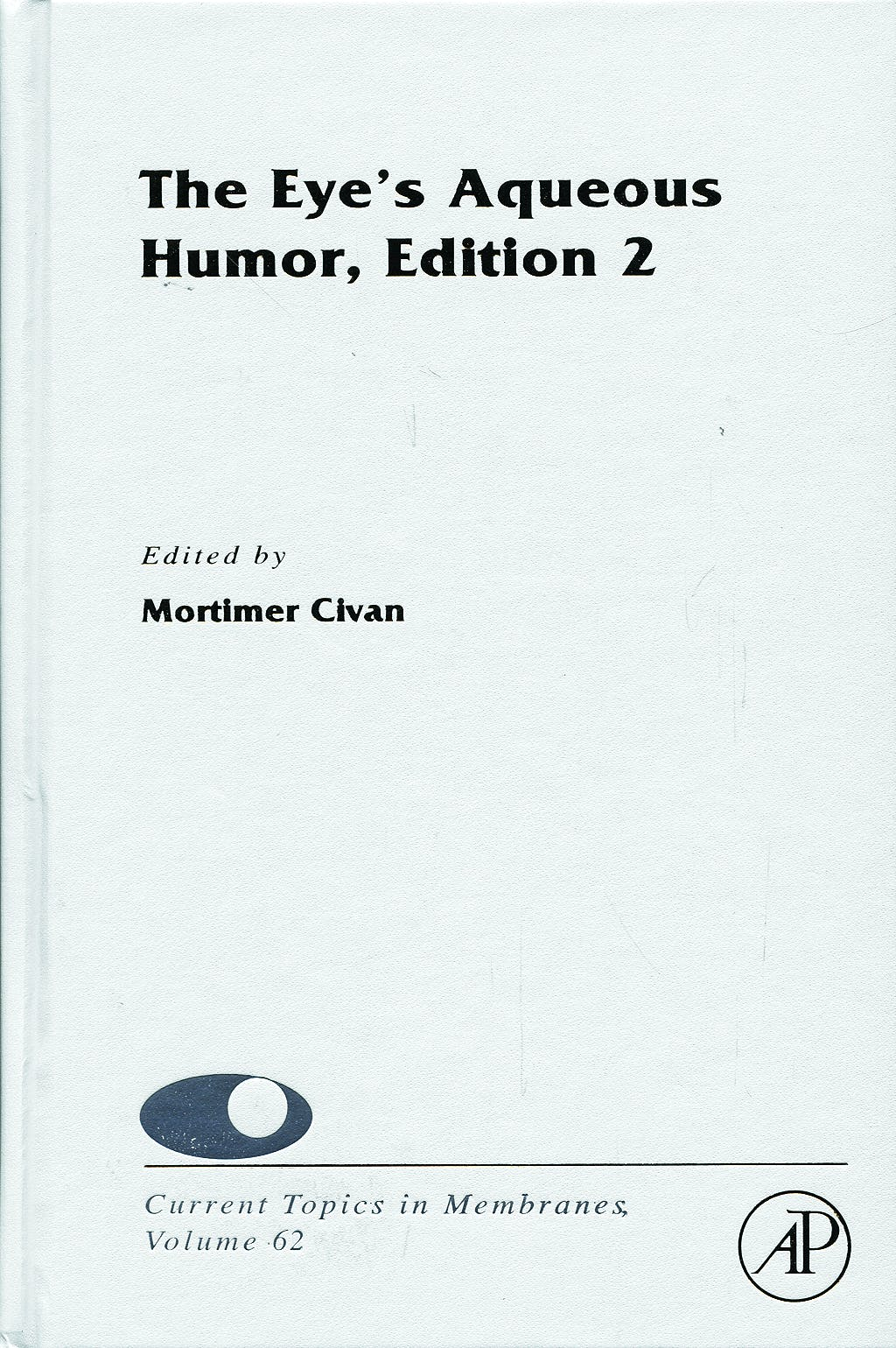 Portada del libro 9780123738943 The Eye's Aqueous Humor