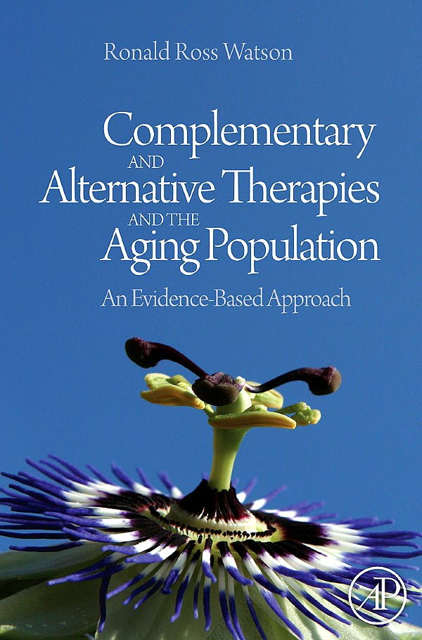 Portada del libro 9780123742285 Complementary and Alternative Therapies and the Aging Population. an Evidence-Based Approach