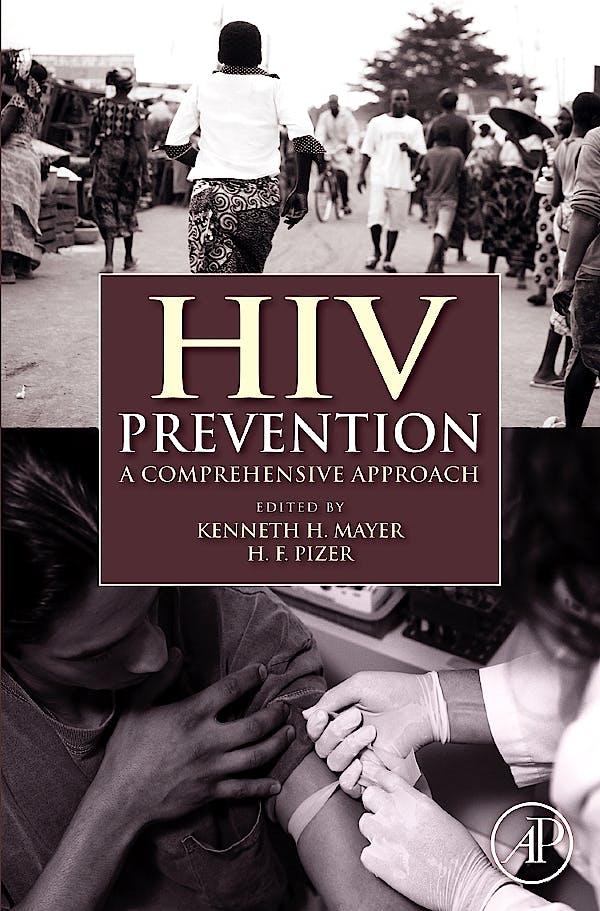 Portada del libro 9780123742353 Hiv Prevention. A Comprehensive Approach