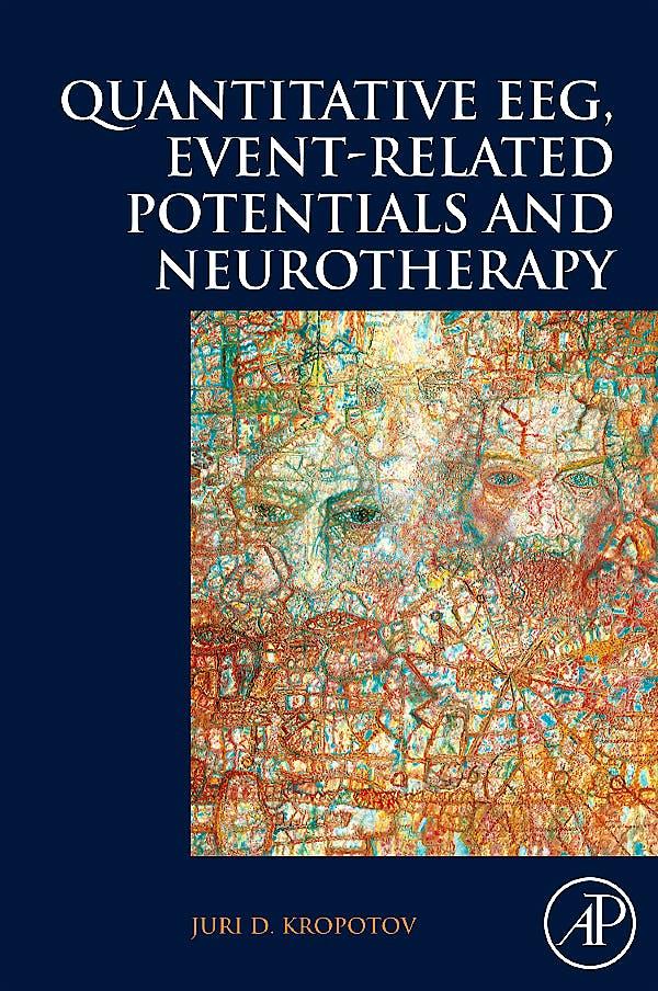 Portada del libro 9780123745125 Quantitative EEG, Event-Related Potentials and Neurotherapy