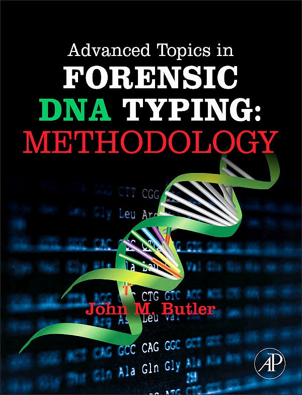 Portada del libro 9780123745132 Advanced Topics in Forensic Dna Typing: Methodology