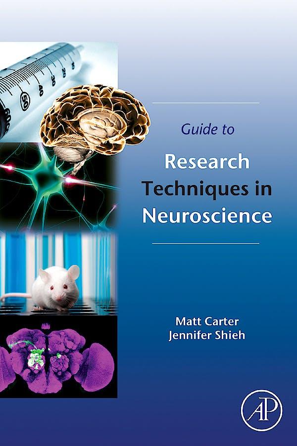 Portada del libro 9780123748492 Guide to Research Techniques in Neuroscience