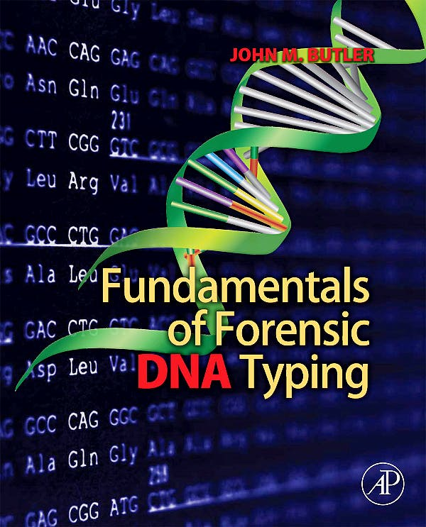 Portada del libro 9780123749994 Fundamentals of Forensic Dna Typing