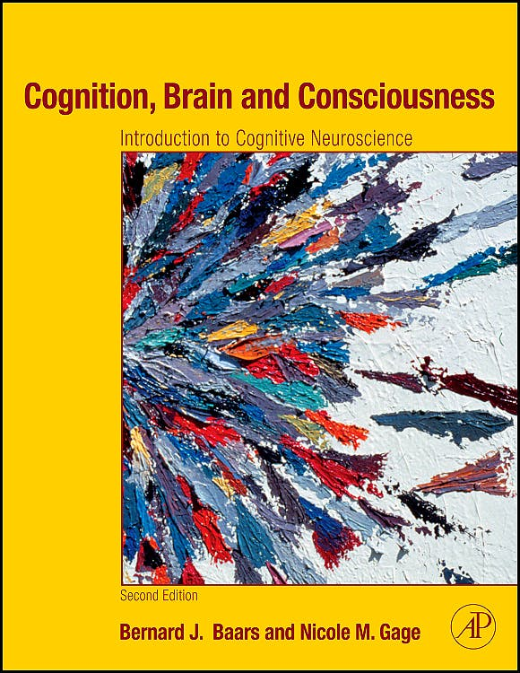 Portada del libro 9780123750709 Cognition, Brain and Consciousness. Introduction to Cognitive Neuroscience