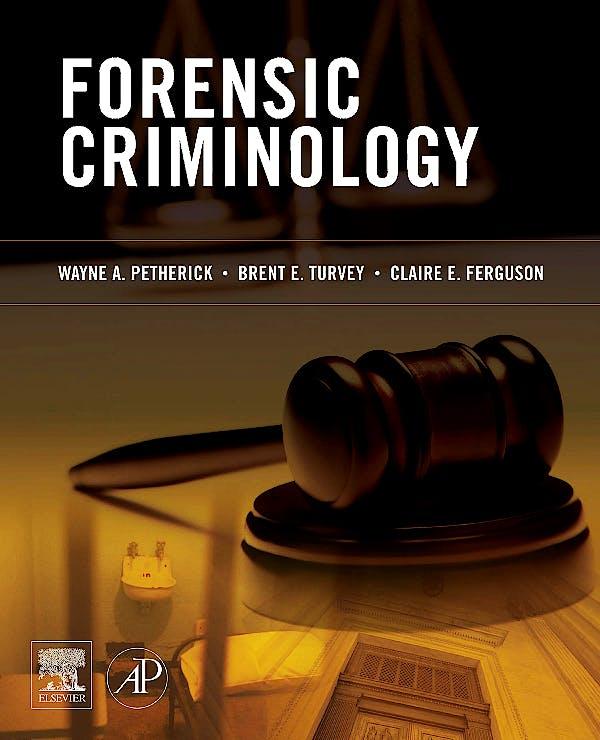 Portada del libro 9780123750716 Forensic Criminology