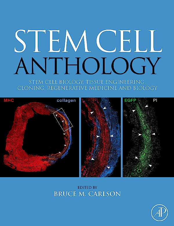 Portada del libro 9780123756824 Stem Cell Anthology. from Stem Cell Biology, Tissue Engineering, Cloning, Regenerative Medicine and Biology