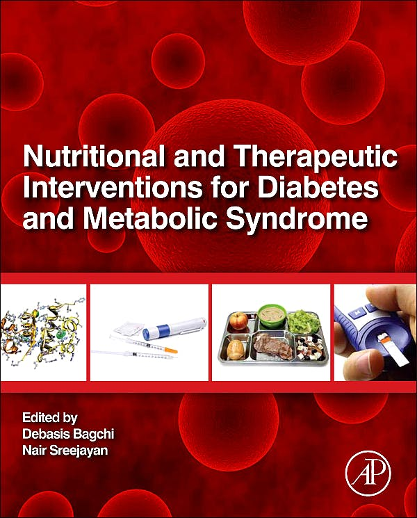 Portada del libro 9780123850836 Nutritional and Therapeutic Interventions for Diabetes and Metabolic Syndrome