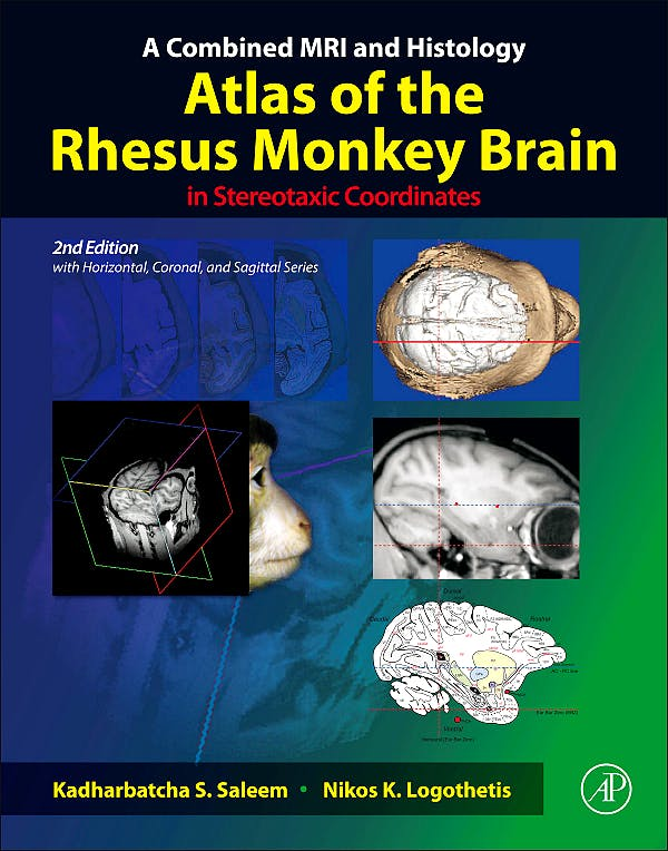 Portada del libro 9780123850874 A Combined MRI and Histology Atlas of the Rhesus Monkey Brain in Stereotaxic Coordinates