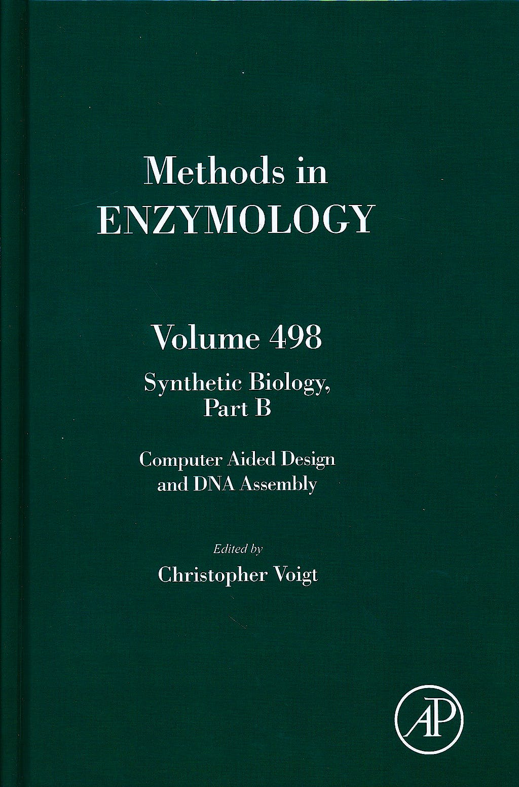 Portada del libro 9780123851208 Synthetic Biology, Part B, Computer Aided Design and Dna Assembly (Methods in Enzymology, Vol. 498)