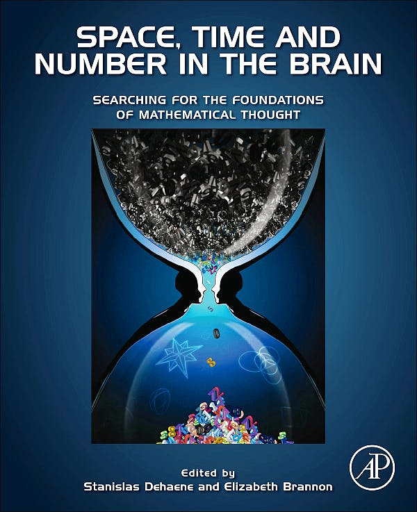 Portada del libro 9780123859488 Space, Time and Number in the Brain. Searching for the Foundations of Mathematical Thought