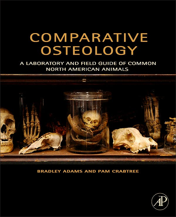Portada del libro 9780123884374 Comparative Osteology: A Laboratory and Field Guide of Common North American Animals