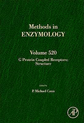 Portada del libro 9780123918611 G Protein Coupled Receptors: Structure (Methods in Enzymology, Vol. 520)
