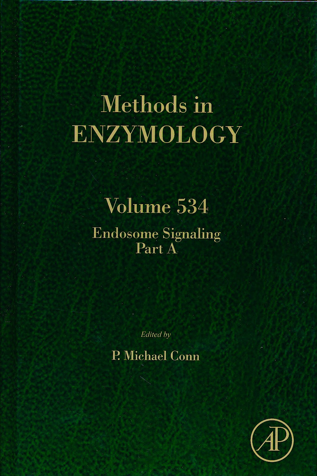 Portada del libro 9780123979261 Endosome Signalling, Part a (Methods in Enzymology, Vol. 534)