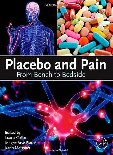 Portada del libro 9780123979285 Placebo and Pain: From Bench to Bedside