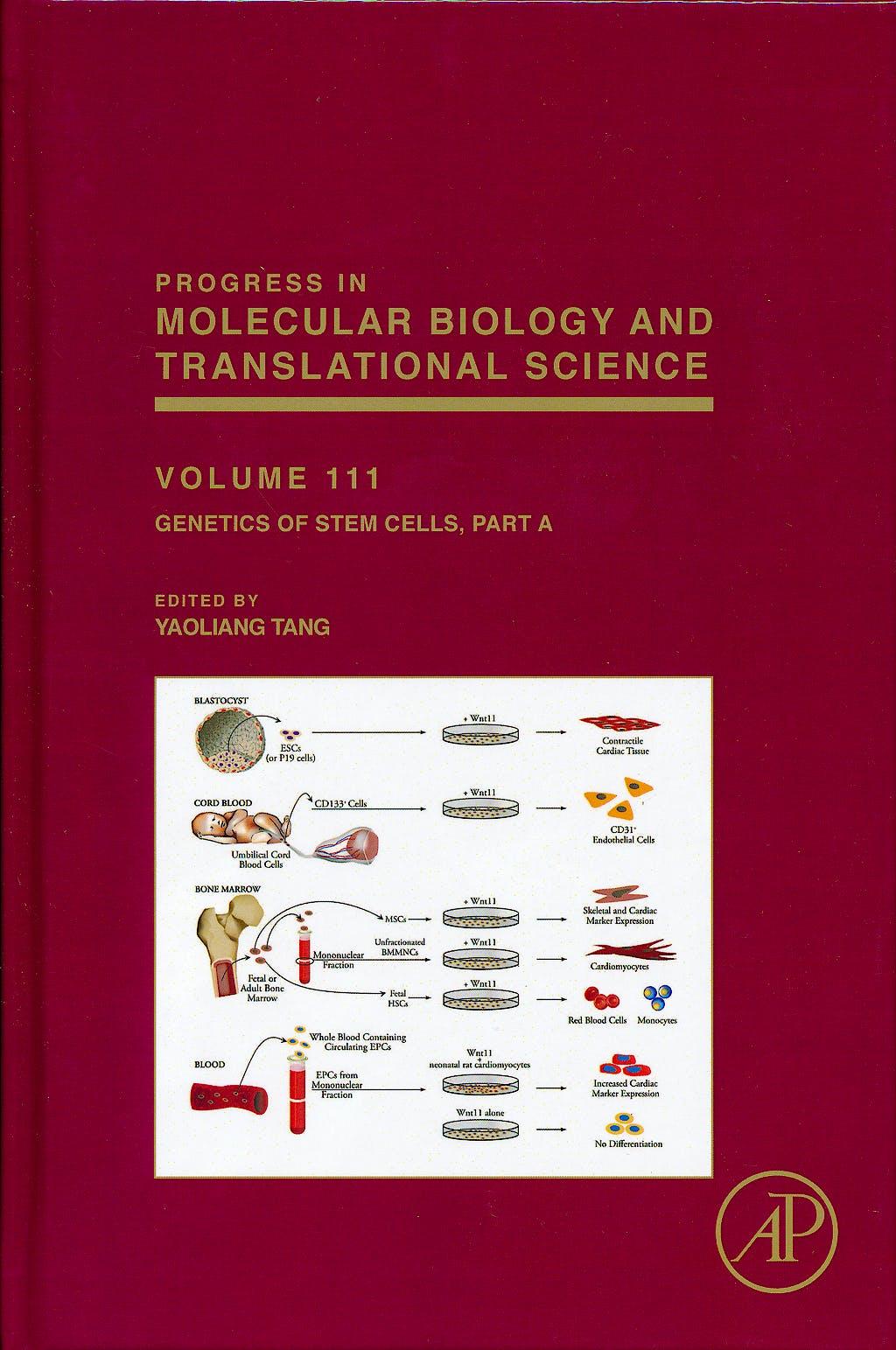 Portada del libro 9780123984593 Progress in Molecular Biology and Translational Science, Vol. 111: Genetics of Stem Cells, Part A
