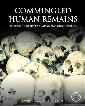 Portada del libro 9780124058897 Commingled Human Remains. Methods in Recovery, Analysis, and Identification