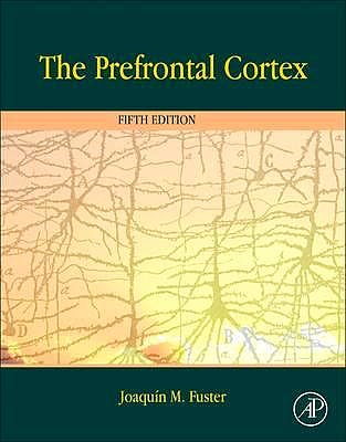 Portada del libro 9780124078154 The Prefrontal Cortex